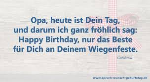 Geburtstagswünsche Sprüche Für Opa Zum Geburtstag