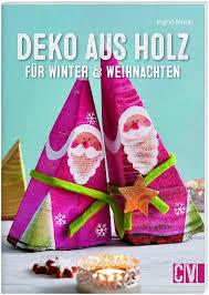 Deko Aus Holz Für Winter Weihnachten Buch Weltbildde