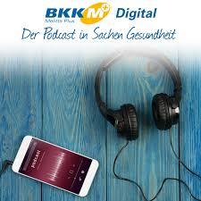 BKK Melitta Plus Digital – Der Podcast in Sachen Gesundheit