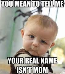 Funny Memes Mothers Day - funny happy mothers day memes related to ... via Relatably.com