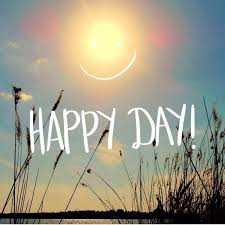 Image result for happy day