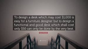 Quotes About Furniture Design