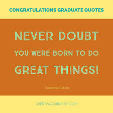 Graduation Wishes Quotes Unique Congratulations Graduation Quotes Messages And Wishes