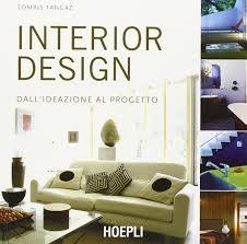 Best Books For Aspiring Interior Designers Interior Design Dallideazione Al Progetto 9788820338046