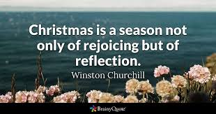 Christmas Quotes Cool Christmas Is A Season Not Only Of Rejoicing But Of Reflection