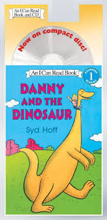 Danny And The Dinosaur Danny And The Dinosaur Book And Cd Syd Hoff Cd Audio