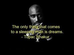 Best Quotes By Tupac