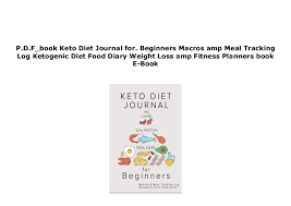 Meal Tracking Pdf_ Keto Diet Journal For Beginners Macros Amp Meal