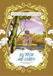 Tủ sách truyện tranh cổ tích Việt Nam: Sự tích Hồ Gươm – huyhoangbookstore