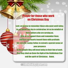 Eternal god, this joyful day is radiant with the brilliance of your one true light. Prayers For Those Who Work On Christmas Day