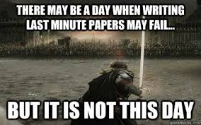 college problems paper writing is bane of every student s existence i m a fairly bad procrastinator i will wait until the night before and will then write my 9 page paper