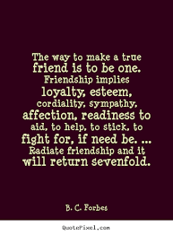 Quotes About Loyalty And Friendship Adorable Download Quotes About True Friendship And Loyalty Ryancowan Quotes