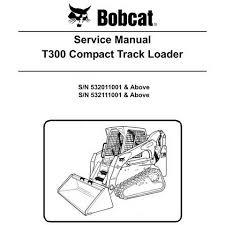 Bobcat T300 Compact Track Loader Service Manual 6904