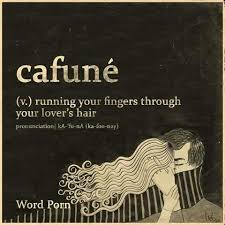 Cafune Quoted Pinterest Language Definitions And Beautiful Words Classy Quoted Meaning