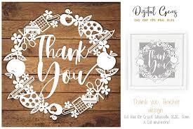 Scan N Cut Designs Teacher Thank You Paper Cut Design By Digital Gems