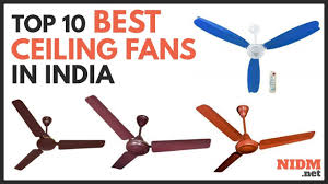 Best Ceiling Fans In India 2020 Reviews Buyers Guide