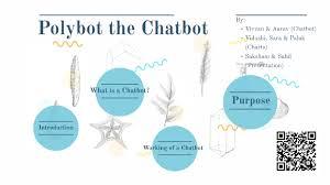 Polybot The Chatbot By Saksham Diwan On Prezi Next