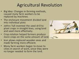 the industrial revolution origins of the industrial revolution 3 agricultural revolution