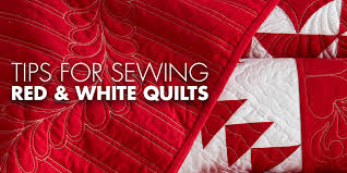 Tips for Sewing Red and White Quilts - The Quilting Company & Explore tips for sewing red and white quilts in this blog Adamdwight.com