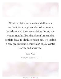 winter accidents and illnesses account for a large number of all senior health insurance claims during the winter months