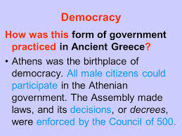 athenian form of government the development of democracy in ancient greece ppt video online