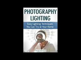 home lighting techniques. Photography Lighting Easy Techniques You Can Try At Your Home Photogra - PhotographyVideoHub A
