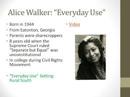 perspectives on heritage fiction ldquo everyday use rdquo by alice 4 alice walker ldquoeveryday userdquo
