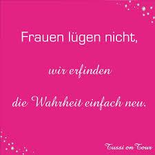 Frauen Lügen Pink Tussiontour Wahrheit Sprüche Aktuelle Bilder
