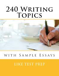 cheap different topics for essays different topics for  240 writing topics sample essays how to write essays 120 writing topics