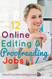 best ideas about online writing jobs writing 16 places to remote editing and proofreading jobs