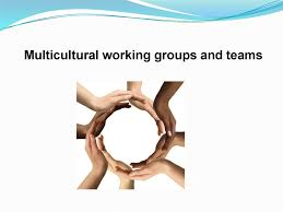 Multicultural Working Groups And Teams Online Presentation
