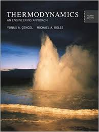 Thermodynamics: An Engineering Approach: Yunus A. Cengel, Michael A ...