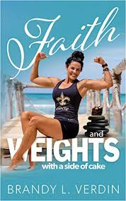 Faith and Weights with a side of Cake eBook: Verdin, Brandy L ...