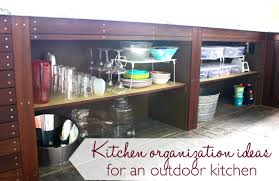 Organization For Kitchen Kitchen Organization Ideas For An Outdoor Kitchen Ask Anna