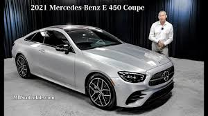 We were expecting a sedan and got a coupe. Refreshed 2021 Mercedes Benz E 450 Coupe Review From Mercedes Benz Of Scottsdale Youtube