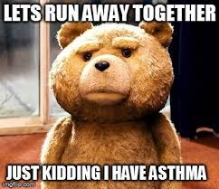 Asthma Humor on Pinterest | Asthma, Allergies and Nursing Memes via Relatably.com