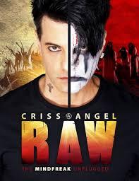 Tickets Criss Angel Raw The Mindfreak