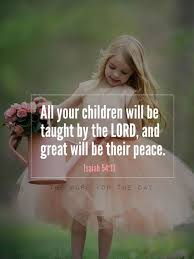 Bible Quotes About Children Interesting The Word For The Day Quotes Children Quotes Bible Verse Bible