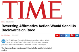 reversing affirmative action would send us backwards on race  reversing affirmative action would send us backwards on race president bollinger in time