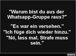 Warum Bist Du Aus Der Whatsapp Gruppe Raus Lustige Bilder