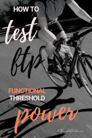 What You Should Know About Functional Threshold Power Ftp