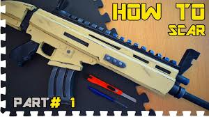 How To Fortnite Scar Part 1 Cosplay Prop Youtube