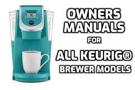owners manuals for all keurig brewer