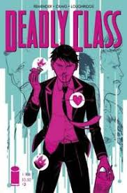 Deadly Class #2 Image Comic 1st Print 2014 unread NM Wesley Craig Cover  709853015482   eBay