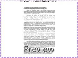 essay about a good friend is always honest college paper  essay about a good friend is always honest being gently honest means that you take