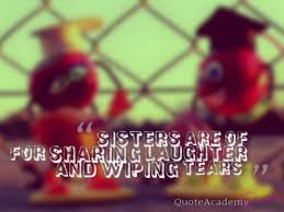 Short Sister Quotes Adorable Best Sister Quotes And Sayings Baby Sister Quotes Big Sister
