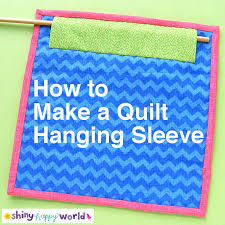 How to Make a Quilt Hanging Sleeve   Shiny Happy World & How to Make a Quilt Hanging Sleeve - a tutorial from Shiny Happy World Adamdwight.com