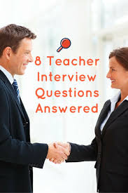 17 best ideas about school interview questions 8 tough teacher interview questions answered plus tips and tricks for education professionals teacher