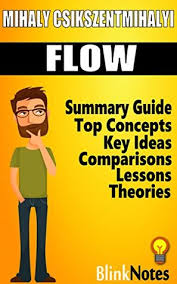 Flow The Psychology Of Optimal Experience Flow The Psychology Of Optimal Experience By Mihaly