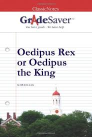 oedipus rex or oedipus the king summary gradesaver  oedipus rex or oedipus the king study guide